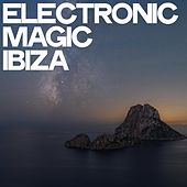 Electronic Magic Ibiza (Lounge & Chillout Selection) de Various Artists