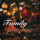 Family Christmas Party vol. 2 de Various Artists