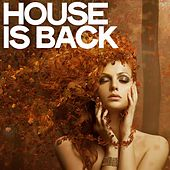 House Is Back by Various Artists