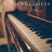 A Piano Will Save Us de Qb Sound