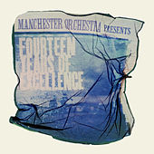 Fourteen Years Of Excellence by Manchester Orchestra