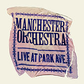 Live At Park Ave. by Manchester Orchestra