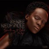 Something to Believe by Renee Neufville