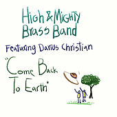 Come Back to Earth de The High