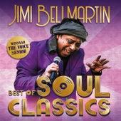 Best Of Soul Classics by Jimi Bellmartin