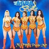 Mi Orgullo Puede Más by Aguabella