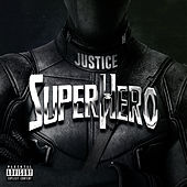 SuperHero by JUSTICE