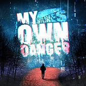 My Own Danger (Extended Version) von Outlines