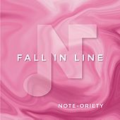 Fall in Line by Note-oriety