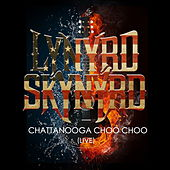 Lynyrd Skynyrd -Chattanooga Choo Choo (Live) by Lynyrd Skynyrd
