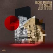 Eye Of The Storm feat. Onallee von Archie Hamilton