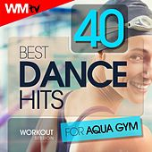 40 Best Dance Hits For Aqua Gym Workout Session (Unmixed Compilation for Fitness & Workout 128 Bpm / 32 Count) by Workout Music Tv
