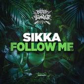 Follow Me de Sikka