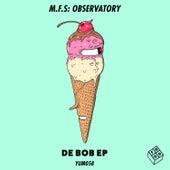 De Bob EP von M.F.S: Observatory