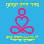 Yogi Translations of Britney Spears by Yoga Pop Ups