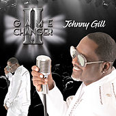 Game Changer II (Deluxe Edition) di Johnny Gill