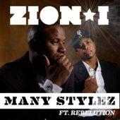Many Stylez Feat. Rebelution by Zion I