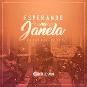 Esperando na Janela (Acoustic Cover) de Rosa de Saron