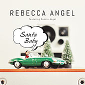 Santa Baby by Rebecca Angel