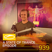 ASOT 939 - A State Of Trance Episode 939 by Armin Van Buuren