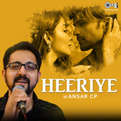Heeriye by Ansar CP