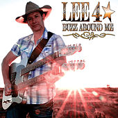 Buzz Around Me by Lee Forster