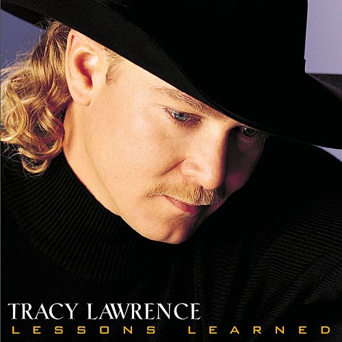 Lessons Learned by Tracy Lawrence
