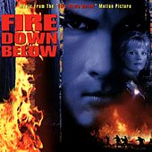 Fire Down Below (Music From The Motion Picture) by Various Artists