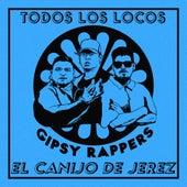 Todos los locos de Gipsy Rappers