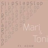 Slipslapslop! (feat. Adam) by Mari