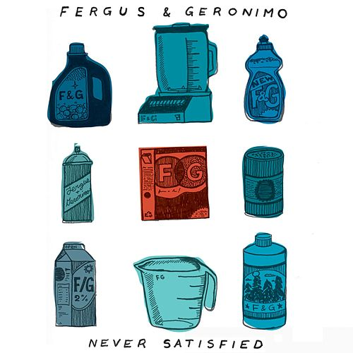 Never Satisfied B/W Turning Blue by Fergus & Geronimo