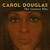 Her Greatest Hits (Deluxe Edition) by Carol Douglas