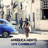 Live Caribbean's by Angelica Mente