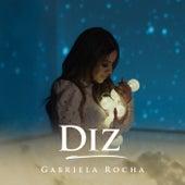 Diz by Gabriela Rocha