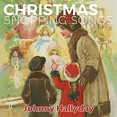 Christmas Shopping Songs de Johnny Hallyday