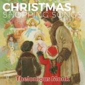 Christmas Shopping Songs de Thelonious Monk