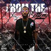 From The Bottom by Drillteam T