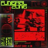 Funeral Zone by Must Die!