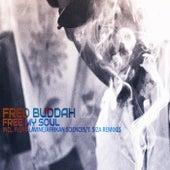 Free My Soul von Fred Buddah