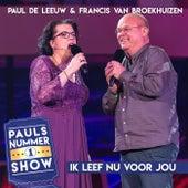 Vivo Per Lei (Pauls Nummer 1 Show) van Paul de Leeuw