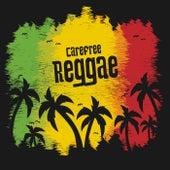Carefree Reggae de Various Artists