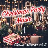 Christmas Party Classic Collection vol. 2 de Various Artists