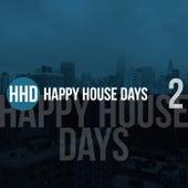 Happy House Days, Vol. 2 de Various Artists