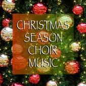 Christmas Season Choir Music de Various Artists
