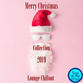 Lounge Chillout by Merry Christmas Collection 2019