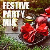 Festive Party Mix by Various Artists