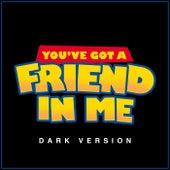 You've Got a Friend in Me von L'orchestra Cinematique