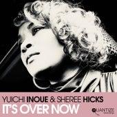 It's Over Now (Edits) de Yuichi Inoue