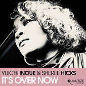 It's Over Now by Yuichi Inoue