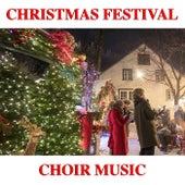 Christmas Festival Choir Music de Various Artists
